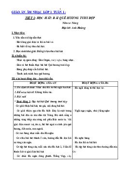 Giáo án Âm nhạc lớp 1 Bài 1: Học hát bài Quê hương tươi đẹp mới nhất