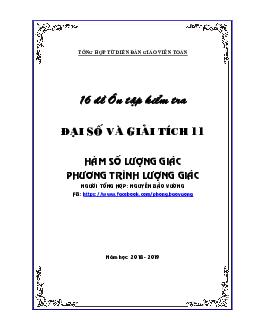 Bộ 16 Đề Ôn Tập Kiểm Tra Đại Số Và Giải Tích Môn Toán Lớp 11