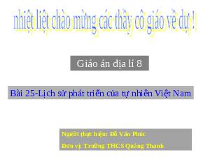 Giáo án Địa lí 8 Bài 25: Lịch sử phát triển của tự nhiên Việt Nam