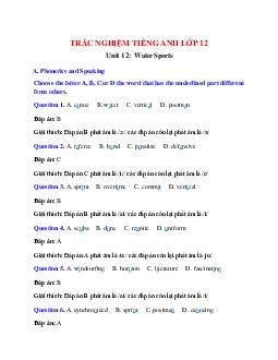 Trắc nghiệm Tiếng Anh 12 Unit 12 có đáp án: Water Sports