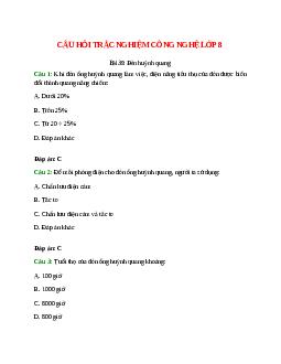 Trắc nghiệm Công nghệ 8 Bài 39 có đáp án: Đèn huỳnh quang