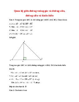 Trắc nghiệm Quan hệ giữa đường vuông góc và đường xiên đường xiên và hình chiếu có đáp án – Toán lớp 7