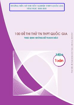 100 Đề Tham Khảo Tốt Nghiệp THPT 2021 môn Toán 12 có đáp án